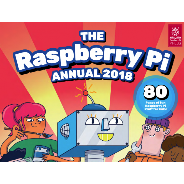 Raspberry Pi Annual 2018